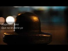 Alejandro Sanz - Que no te daria yo - YouTube