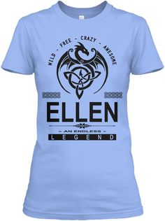 Ellen An Endless Legend Light Blue T-Shirt Front