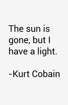 64 most famous Kurt Cobain quotes and sayings. These are the first 10 quotes we have for him. Rock Quotes, Life Quotes Love, Quotes To Live By, Words Quotes, Me Quotes, Funny Quotes, Sayings, Kurt Cobain Frases, Kurt Cobain Tattoo