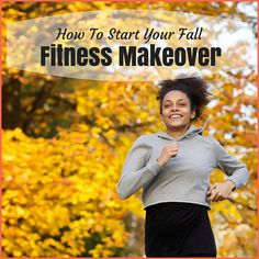 Learn how to start your fall fitness makeover with our exclusive tips and customized workouts! Fitness for you when the kids are back to school!
