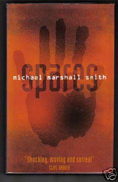 Michael Marshall Smith, Spares