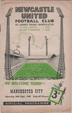 Football Programme for Newcastle United v Manchester City, September 1960 Classic Football Shirts, Retro Football, Vintage Football, Football Soccer, Iran Football, Manchester United Poster, Leeds United, Manchester City, Newcastle United Football