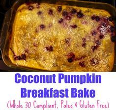Coconut Pumpkin Breakfast Bake (Whole 30, Paleo & Gluten Free) | The Mama Maven Blog