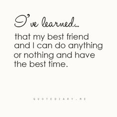 for my best friend... favourite-sayings