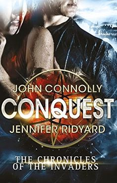 Random Redheaded Ramblings: BOOK REVIEW - Conquest by John Connolly and Jennifer Ridyard