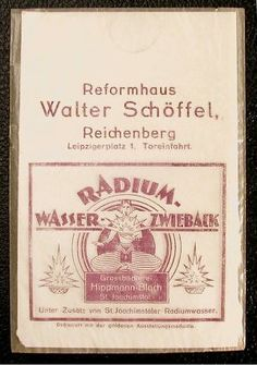 """1920 - Radium infused bread. It's delicious. """"Radium water from Joachimstal was used in the production of loaves manufactured by the Hippman-Blach bakery in what is now the Czech Republic. Despite the actual technique of production potentially leading to high levels of radium the amount that was actually present in the bread was not deemed to be harmful. One simple mistake in the production process though and the bread could have been highly dangerous."""""""