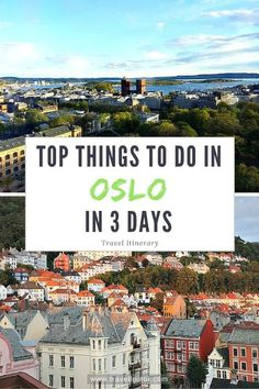 Top Things To Do In #OSLO In 3 Days - Travel Itinerary at Travellector.com #travel #visitoslo #traveltips #travelitinerary #Norway