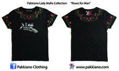 Pakkiano Lady Mafia Collection  Modello: Roses Uomo, Ordina online senza spese di spedizione! T-Shirt di altissima qualità con packaging esclusivo, Noir Style Season 2015 SHOPPING ON ... www.pakkiano.com_Ebay_Amazon_FacebookShop_PakkianoMobile