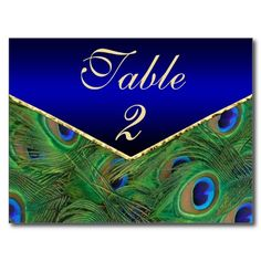 Wedding or Rehearsal Dinner Table Number Card ... a simple Post Card ... Inexpensive, Elegant and it has peacock feathers. #peacockwedding  At http://www.zazzle.com/royal_blue_peacock_table_number_card_post_card-239738993521651123?rf=238505586582342524