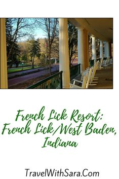 French Lick Resort Located In The Rolling Hills of Indiana - Travel With Sara French Lick Winery, French Lick Indiana, French Lick Resort, West Baden, Midwest Vacations, The Perfect Getaway, Grand Hotel, Great Lakes, Wineries