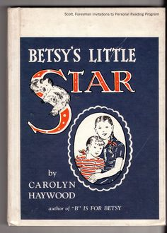 Betsy's Little Star by Carolyn Haywood    My favorite of all the Betsy books.  It makes me want to go back to kindergarten, only the way kindergarten used to be.