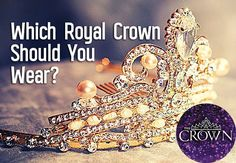 Take this Selection series inspired quiz and discover the royal crown that best matches your personal style!