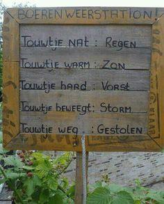 boerenweerstation Echt Hollandse humor !!!!!