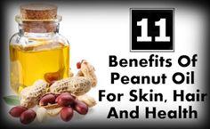 Top 11 Health Benefits of Peanut Oil Peanut Benefits, Oil Benefits, Health Benefits, Health Tips, Natural Treatments, Natural Remedies, Peanut Oil, Oil Uses, Oils For Skin