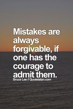 Positive Quotes : QUOTATION – Image : Quotes Of the day – Description Mistakes are always forgivable. Sharing is Power – Don't forget to share this quote ! Regret Quotes, Mistake Quotes, Quotes To Live By, Me Quotes, Motivational Quotes, Inspirational Quotes, Friend Quotes, Best Positive Quotes, Truth Hurts