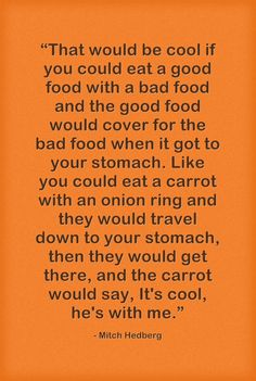 Mitch Hedberg Carrot Joke