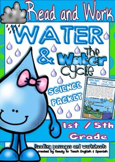 Water and Water Cycle - Science Packet from Ready to Teach English and Spanish on TeachersNotebook.com -  - Ready and Work is a thematic unit that provides your teaching with a set of readings passages and worksheets. This set is related to WATER and WATER CYCLE.
