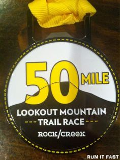 Lookout Mountain 50 Mile Medal (2012)  dc7a2806e2