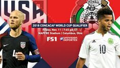 #MLS  USA vs. Mexico | 2018 World Cup Qualifying Preview