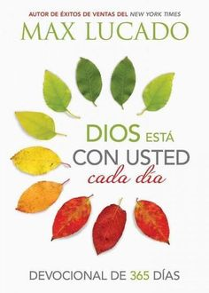 Dios esta con usted cada dia / God is with you every day