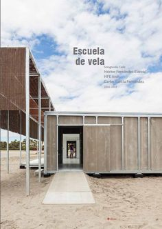 Escuela de Vela de Sotogrande.Héctor Fernández Elorza/HFE Arch., Carlos García…