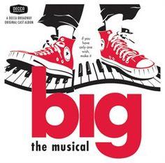 Big (1996 Original Broadway Cast Recording (2001 Reissue))
