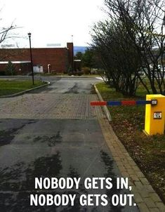 That is some tight security.