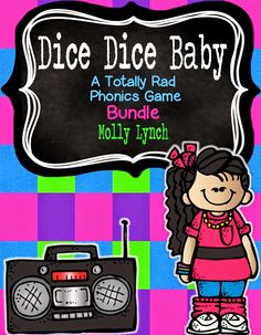 Dice Dice Baby - Phonics Games to reinforce beginning sounds, ending sounds, long vowels, short vowels, blends and digraphs!