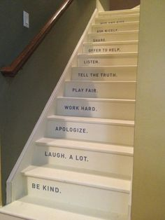 house rules on the stairs. This would be cute in the basement