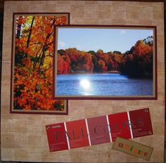Unique Fall Colors- what a great way to display a fall colors trip