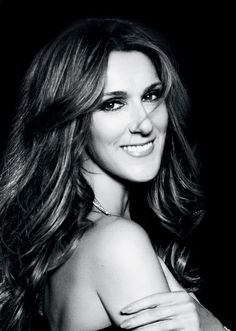 Celine Dion. love her! want to see her in concert again SO bad!