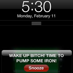 Lol, funny wake-up message. #workout #fitness #funny