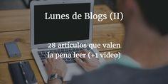 28 artículos que valen la pena leer (+1 video)
