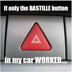I literally say that button is the Bastille button ALL THE TIME! #bastille