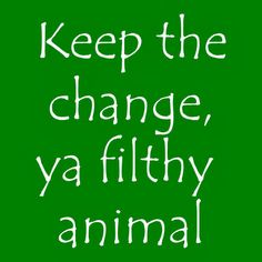 Christmas movie quotes, I remember this on One Direction Video Diaries!<3! @Taylor Deese