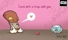 "Free Katie Cook Star Wars Valentines: ""Love isn't a Trap"""