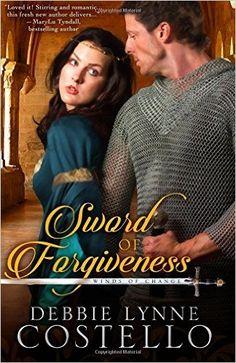Sword of Forgiveness (Winds of Change) (Volume 1): Debbie Lynne Costello: 9780986182013: Amazon.com: Books