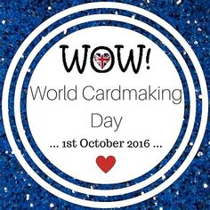 Happy World Cardmaking Day Everyone! The design team is taking part in a blog hop on the WOW Blog today! Be sure to leave them some comment love to get a chance to win some WOW goodies! Link is in the profile