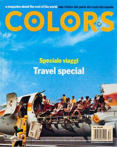 Another ironic design by Tibor Kalman, one would think a travel magazine would try its best to make you feel the most comfortable. However, Tibor Kalman's does the exact opposite...