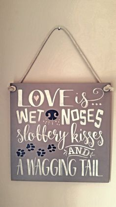Love is wet noses, wooden sign, pets, dogs, dog lover, wooden plaque, dog nose, pet lover, animal lover, man's best friend, puppy. by FioreCrafts on Etsy Wooden Plaques, Wooden Signs, Pet Dogs, Pets, Dog Nose, Mans Best Friend, Dog Bed, Dog Lovers, Cockapoo
