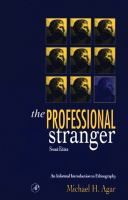 The professional stranger : an informal introduction to ethnography / Michael H. Agar