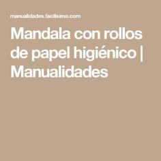 Mandala con rollos de papel higiénico | Manualidades
