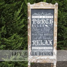 """Porch Rules"" www.lacybella.com 