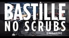 "Bastille - ""No Scrubs"" TLC Cover // SiriusXM // Alt Nation - YouTube  LOVE this cover by Bastille"