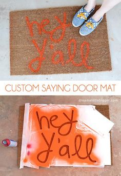 DIY Custom Saying Door Mat pinned by Lini Victoria Cute Crafts, Crafts To Do, Kids Crafts, Arts And Crafts, Diy Projects To Try, Craft Projects, Do It Yourself Inspiration, Room Inspiration, Home And Deco