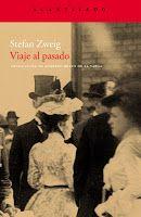 Entre montones de libros: Viaje al pasado. Sefan Zweig