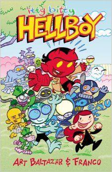 Amazon.com: Itty Bitty Hellboy (9781616554149): Art Baltazar, Franco, Scott Allie: Books