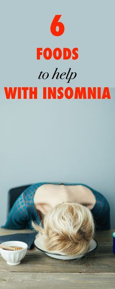 6 Foods to Help With Insomnia