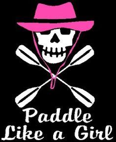 c73b1c03f20 Kayak Skull Paddel Like A Girl Custom Decal Sticker