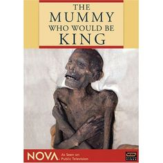 The Mummy Who Would Be King
